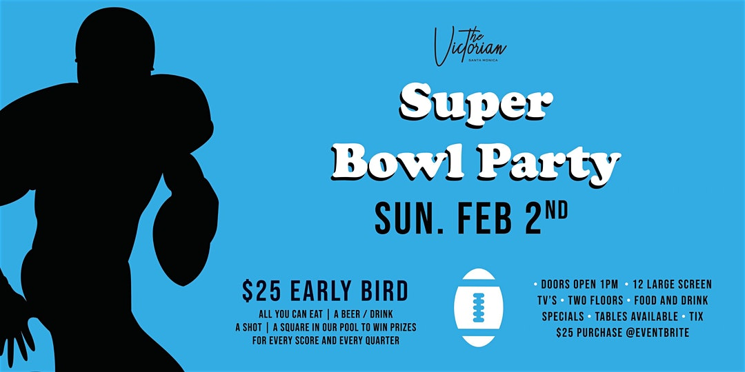 Super Bowl Party at The Victorian