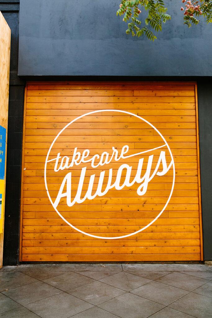 """Take Care Always"" mural"