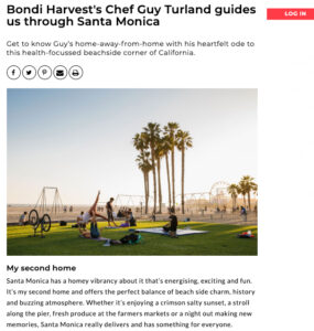 Bondi Harvest's Chef Guy Turland guides us through Santa Monica