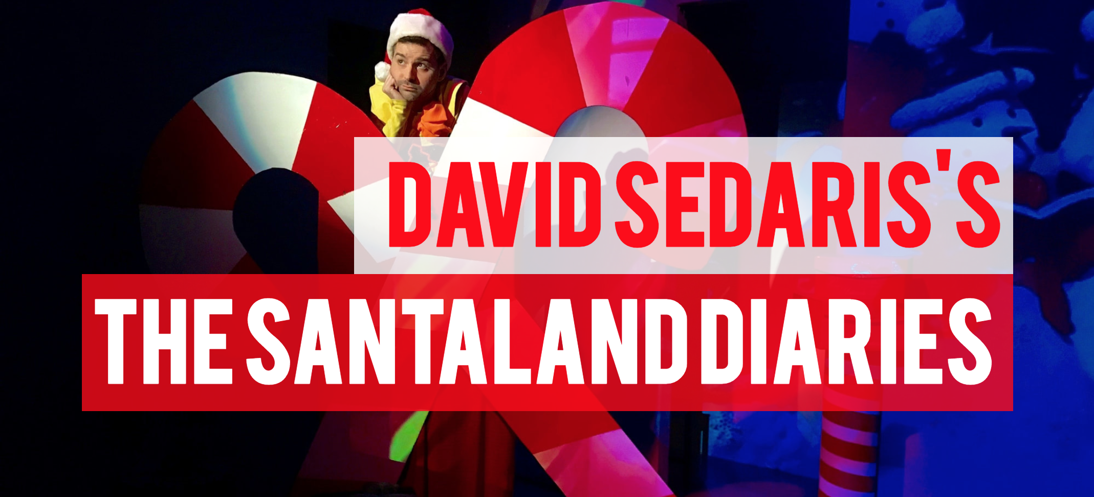 SantaLand Diaries at Santa Monica Playhouse
