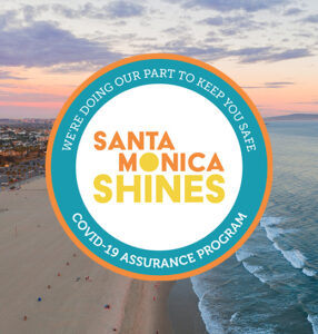 Santa Monica Shines COVID-19 Assurance Program: How Businesses are Going Above & Beyond